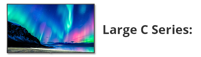 Large C Series